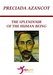 The Splenour of the Human Being