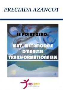 Le Point Zero - Preciada Azancot